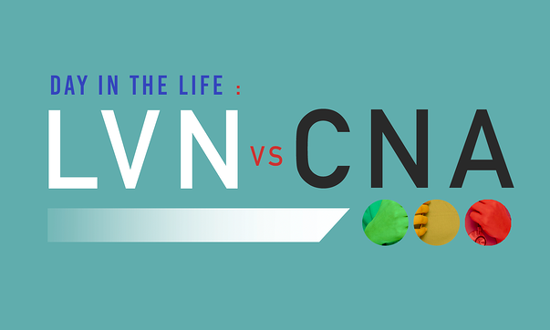 A Day In The Life LVN Vs CNA