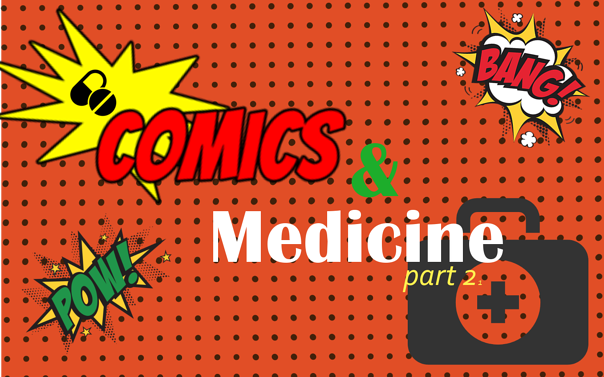 Comics and Medicine part 2 .png