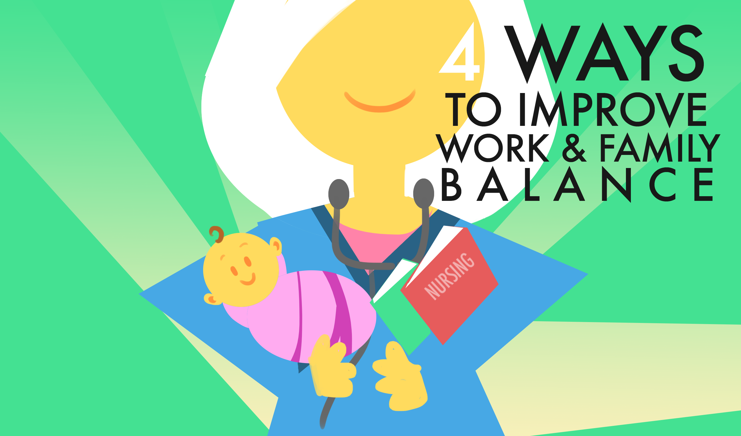 4 ways to improve work and family balance